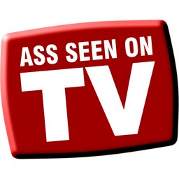 [ ASS SEEN ON TV ]
